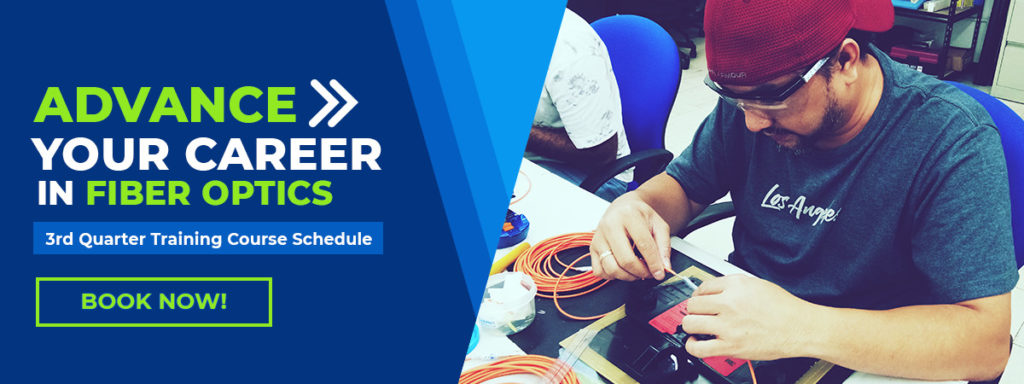Fiber Optics Third Quarter Training Schedule